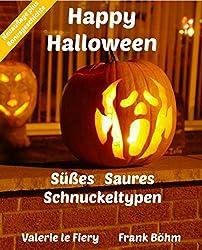 Happy Halloween: Süßes   Saures   Schnuckeltypen