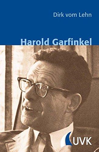 Harold Garfinkel (Klassiker der Wissenssoziologie)