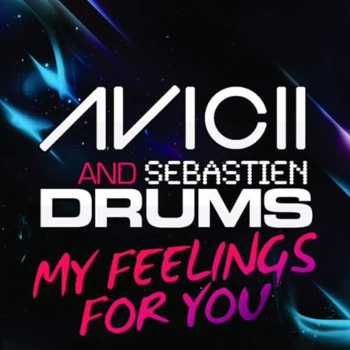 My Feelings For You (Original Mix)
