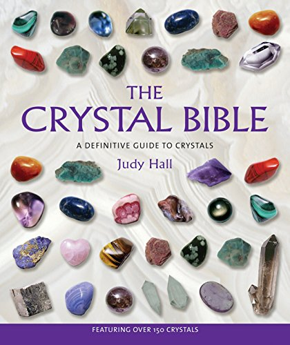Crystal Sticks (The Crystal Bible: A Definitive Guide to Crystals)