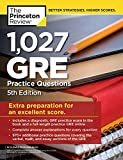 1,027 GRE Practice Questions, 5th Edition: GRE Prep for an Excellent Score