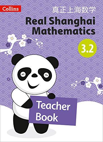 Real Shanghai Mathematics - Teacher Book 3.2