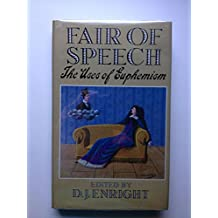 Fair of Speech: Uses of Euphemism