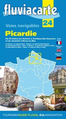 Fluviacarte 24 Picardie: Nautischer Führer von St-Valery-sur-Somme bis Conflans-Ste-Honorine und von Jeumont bis Berry-au-Bac
