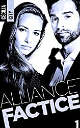 Alliance Factice - Tome 1