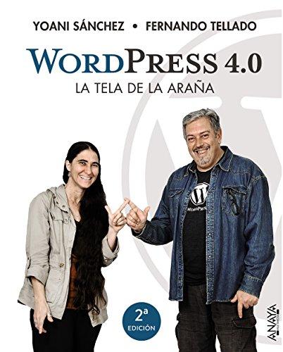 WordPress 4.0. La tela de la araña (Títulos Especiales) por Yoani Sánchez