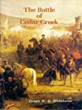 The Battle of Cedar Creek: Self-Guided Tour (English Edition)