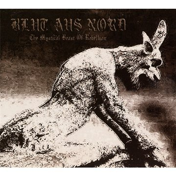 Blut aus Nord: The Mystical Beast of Rebellion (Audio CD)