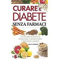 Curare il diabete senza farmaci: Un metodo scientifico per aiutare