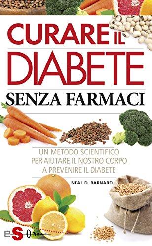 curare-il-diabete-senza-farmaci-un-metodo-scientifico-per-aiutare-il-nostro-corpo-a-prevenire-il-dia
