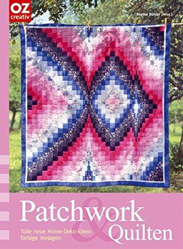 Patchwork & Quilten: Tolle neue Home-Deko-Ideen