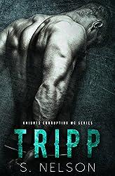 Tripp (Knights Corruption MC Series Book 4)