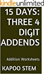15 Addition Worksheets with Three 4-D...
