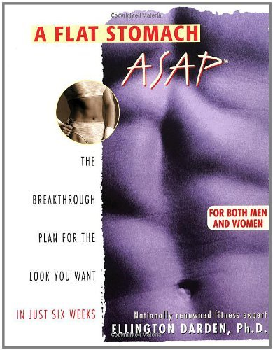 A Flat Stomach ASAP by Ellington Darden (1998-01-01)