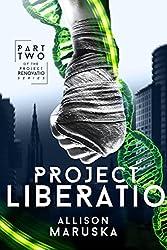 Project Liberatio (Project Renovatio Book 2)