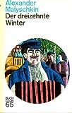 Der dreizehnte Winter. Roman.