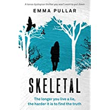 Skeletal: a tense dystopian thriller you won't be able to put down
