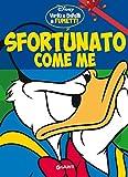 Sfortunato come me: Virtù e difetti a fumetti (Personaggi a fumetti Vol. 2) - Giunti (autore Disney) - amazon.it