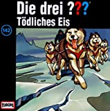 Die drei Fragezeichen - Folge 142: Tödliches Eis