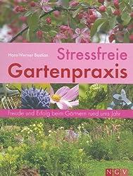 Stressfreie Gartenpraxis: Freude und Erfolg beim Gärtnern rund ums Jahr