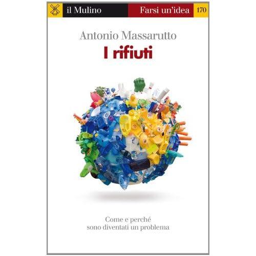 I Rifiuti (Farsi Un'idea)