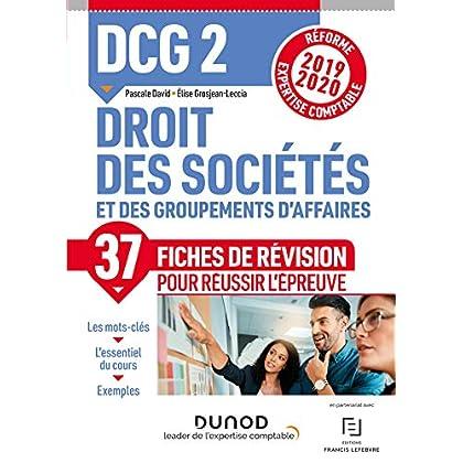 DCG 2 Droit des sociétés et des groupements d'affaires - Fiches de révision : Réforme Expertise comptable 2019-2020 (DCG 2 Droit des sociétés et des groupements d affaires)