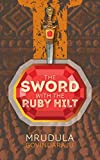 The Sword With The Ruby Hilt