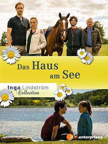 Inga Lindström: Das Haus am See Haus Am See Film