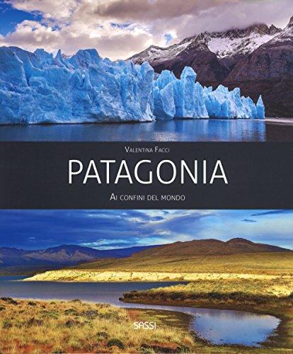 patagonia-ai-confini-del-mondo-ediz-a-colori