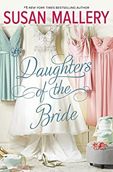 Daughters Of The Bride by [Mallery, Susan]