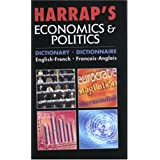 Harrap's Economics & Politics : Dictionary English-French : dictionnaire français-anglais