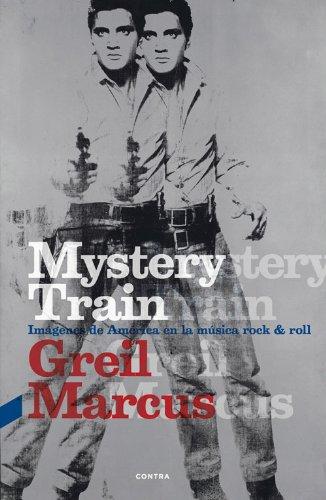 Mystery Train por Greil Marcus