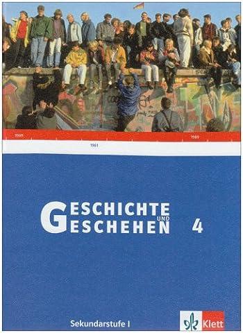 Geschichte und Geschehen - aktuelle Ausgabe / Ausgabe für Baden-Württemberg / Schülerbuch 9. Schuljahr