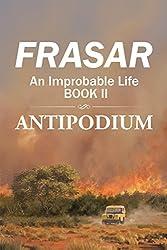 An Improbable Life Book Ii: Antipodium (English Edition)