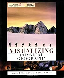 Visualizing Physical Geography (VISUALIZING SERIES)