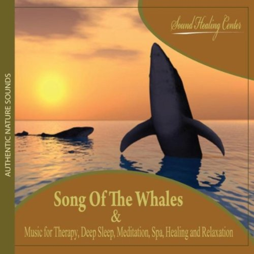 Song of the Whales: Authentic ...