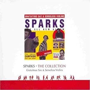 SPARKS / GRATUITOUS SAX & VIOLINS