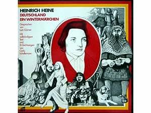 Lutz Görner Spricht Heinrich Heine: Deutschland Ein Wintermärchen [Vinyl LP record] [Schallplatte]