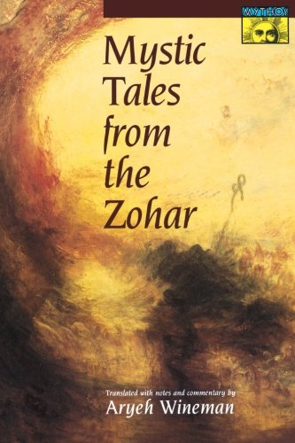Mystic Tales from the Zohar (Mythos: The Princeton/Bollingen Series in World Mythology)