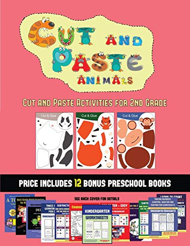 Cut and Paste Activities for 2nd Grade (Cut and Paste Animals)(Cut and Paste Animals): A great DIY paper craft gift for kids that offers hours of fun