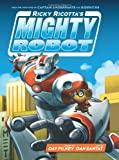 Ricky Ricotta's Mighty Robot (Book 1) (Library Edition)