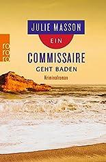 Ein Commissaire geht baden (Lucien Lefevre ermittelt) hier kaufen