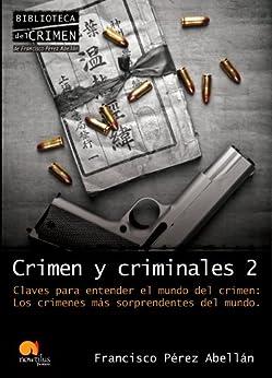 Crimen y criminales II de [Abellán, Francisco Pérez]