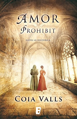 Amor prohibit (Catalan Edition) por Coia Valls