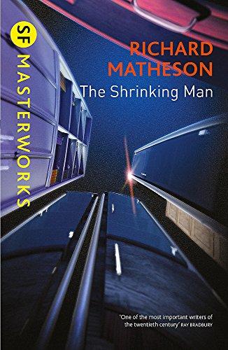 The Shrinking Man (S.F. MASTERWORKS)