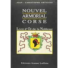 Nouvel armorial corse. Livre d'or de la noblesse