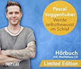 Werde selbstbewusst im Schlaf - Hörbuch inkl. Meditations-CD / Limited Edition
