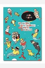Un salmone tra i merluzzi, una russa in Abruzzo Formato Kindle