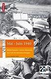 Mai-juin 1940 - Défaite française, victoire allemagne, sous l'oeil des historiens étrangers