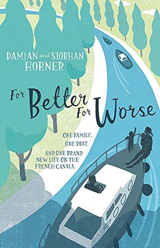 For Better For Worse, For Richer For Poorer por Damian Horner